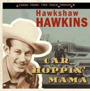 Car Hoppin' Mama-Gonna Shake This Shack Tonight
