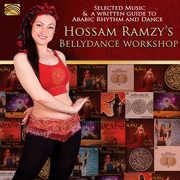 Hossam Ramzy's Bellydance Workshop