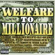 Welfare To Millionaire [Explicit Content]