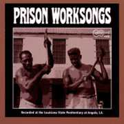Angola Prison Worksongs /  Various