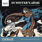 Seasonal Music By Bob Chilcott , Bennett