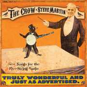 The Crow: New Songs For The Five String Banjo , Steve Martin