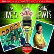 The Jive Five Meet Bobby Lewis