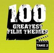 100 Greatest Film Themes: Take 2 (Original Soundtrack)