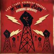 Present: DC the Midi Alien: Avengers Airwaves