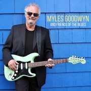 Myles Goodwyn and Friends of the Blues , Myles Goodwyn