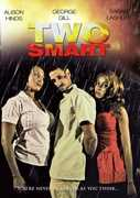 Two Smart , Alison Hinds