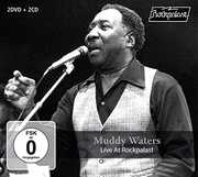 Live At Rockpalast , Muddy Waters