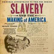 Slavery & the Making of America (Original Soundtrack)