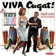 Viva Cugat the Best of Cugat , Xavier Cugat