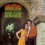 South Of The Border , Herb Alpert & Tijuana Brass