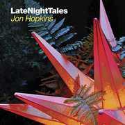 Late Night Tales , Jon Hopkins
