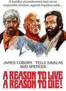 A Reason to Live, A Reason to Die! , James Coburn