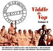 Hot Harmony Groups 1932-1951, Vol. 2