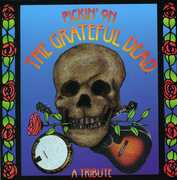 Pickin on the Grateful Dead: A Tribute /  Various