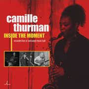 Inside The Moment , Camille Thurman