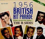 1956 British Hit Parade: Bsides Part 2 /  Various