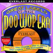 Everlast Records: Great Labels of Doo Wop /  Various