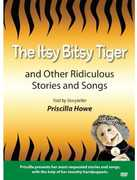 Itsy Bitsy Tiger & Other Ridiculous Stories & Song