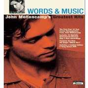 Words and Music: John Mellencamp's Greatest Hits , John Mellencamp