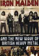 Iron Maiden & the New Wave of Itish Heavy Metal , Iron Maiden