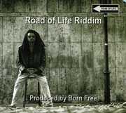 Road Of Life Riddim
