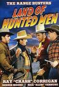 "Range Busters: Land of Hunted Men , Ray ""Crash"" Corrigan"