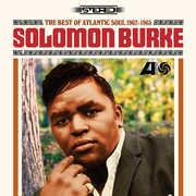 Best Of Atlantic Soul 1962-1965 , Solomon Burke