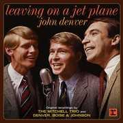 Leaving On A Jet Plane , John Denver