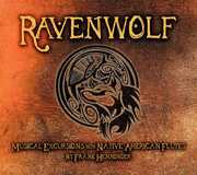 Ravenwolf: Musical Excursions Native American
