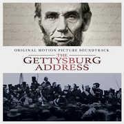 The Gettysburg Address (Original Soundtrack)