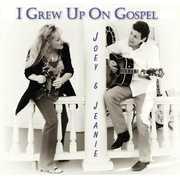 I Grew Up on Gospel