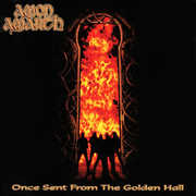Once Sent From The Golden Hall , Amon Amarth