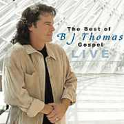 Best of BJ Thomas Gospel