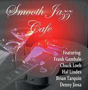 Smooth Jazz Cafe /  Various
