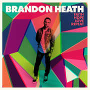 Faith, Hope, Love, Repeat , Brandon Heath