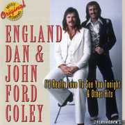 I'd Really Like To See You Tonight and Other Hits , England Dan & John Ford Coley