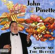 Show Me The Buffet [Original Unedited Version] [Explicit Content] , John Pinette