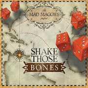 Shake Those Bones