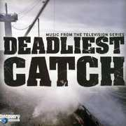 Deadliest Catch (Music From the Television Series) (Original Soundtrack)