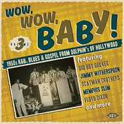 Wow Wow Baby 1950s R & B Blues [Import]