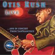 Otis Rush Live and In Concert From San Francisco