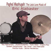 Paghel Meshugah-The Loco Love Music of Eric Alabas