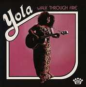 Walk Through Fire , Yola