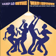 On The Way Uptown , Camp Lo