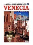 La Musica y Las Imagenes de Venecia
