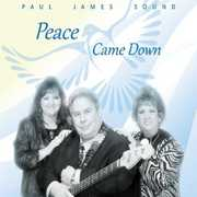 Peace Came Down