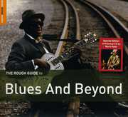 The Rough Guide To Blues and Beyond [Special Edition] [Bonus CD] [Digipak] , Various Artists