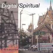 Digital/ Spiritual