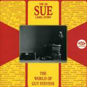 UK Sue Label Story - The World Of Guy Stevens [Import]